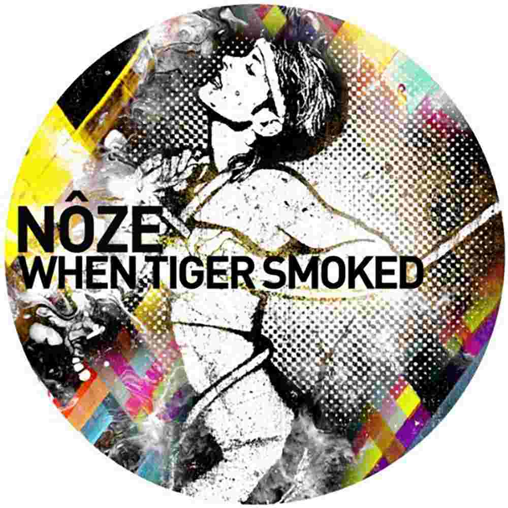 Noze - When Tiger Smoked - BBF Remix